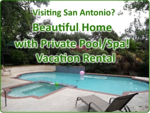San Antonio Vacation Rental