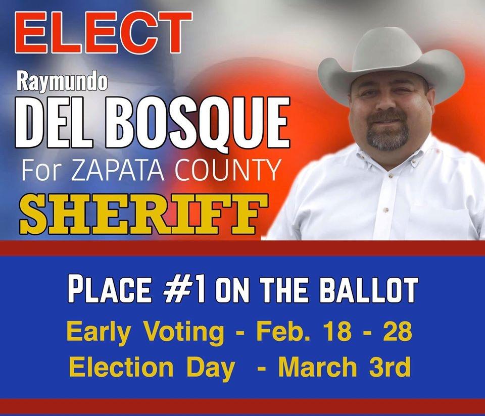 Raymundo Del Bosque for Zapata County Sheriff